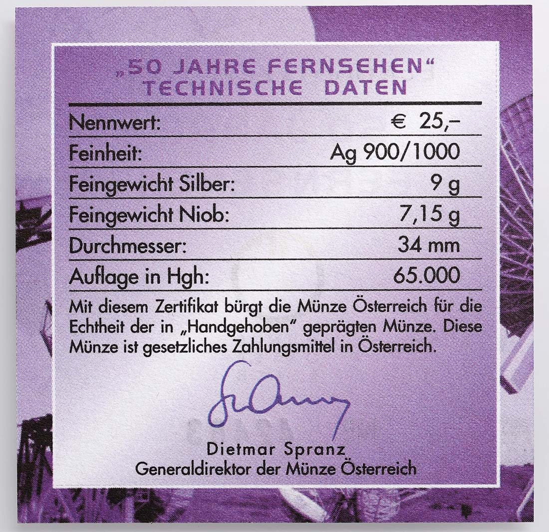 Zertifikat :Österreich : 25 Euro 50 Jahre TV / Fernsehen  2005 Stgl. 25 Euro Fernsehen 2005 PP NIOB