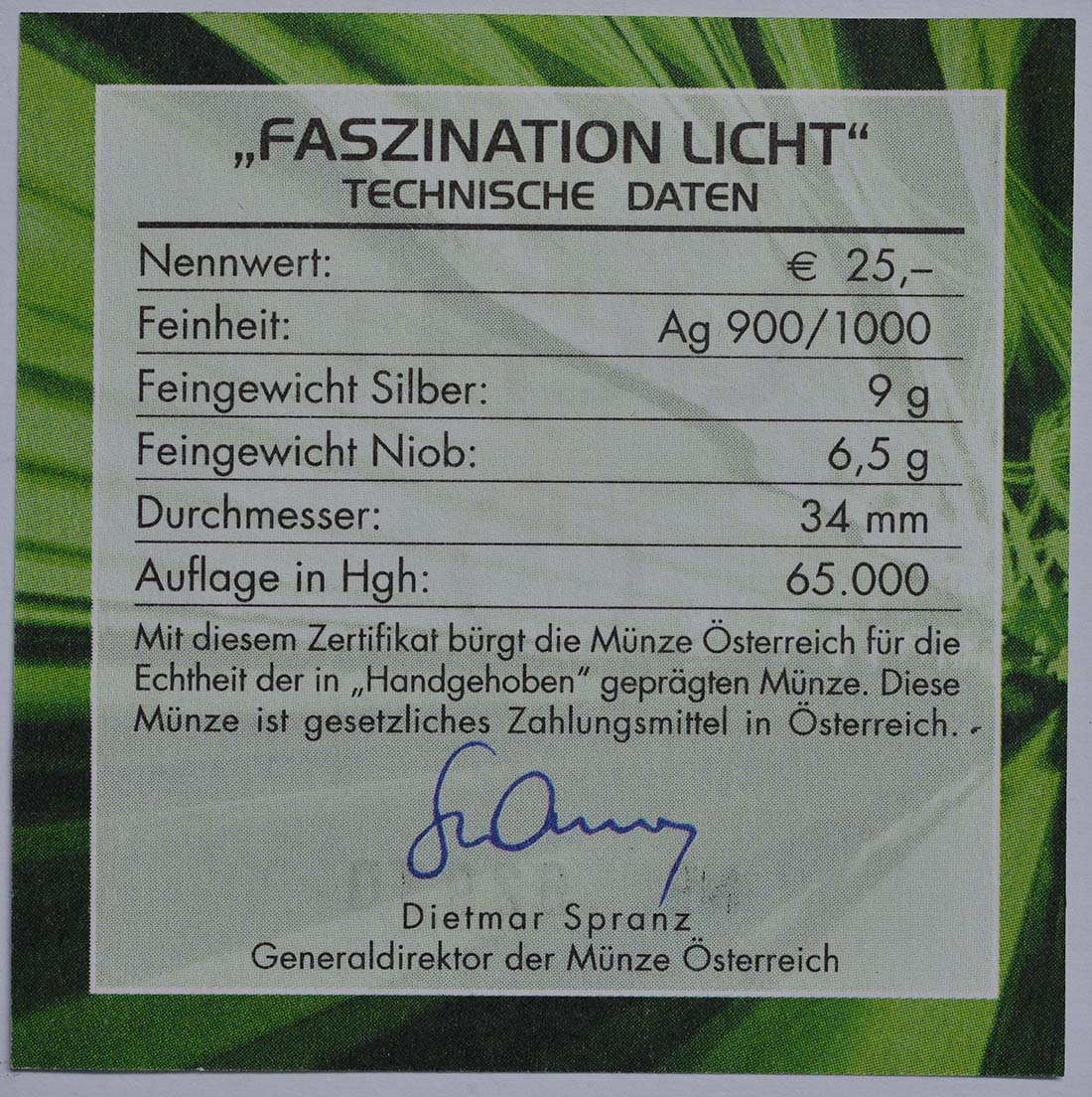 Zertifikat :Österreich : 25 Euro Faszination Licht  2008 Stgl. Österreich 25 Euro Niob 2008