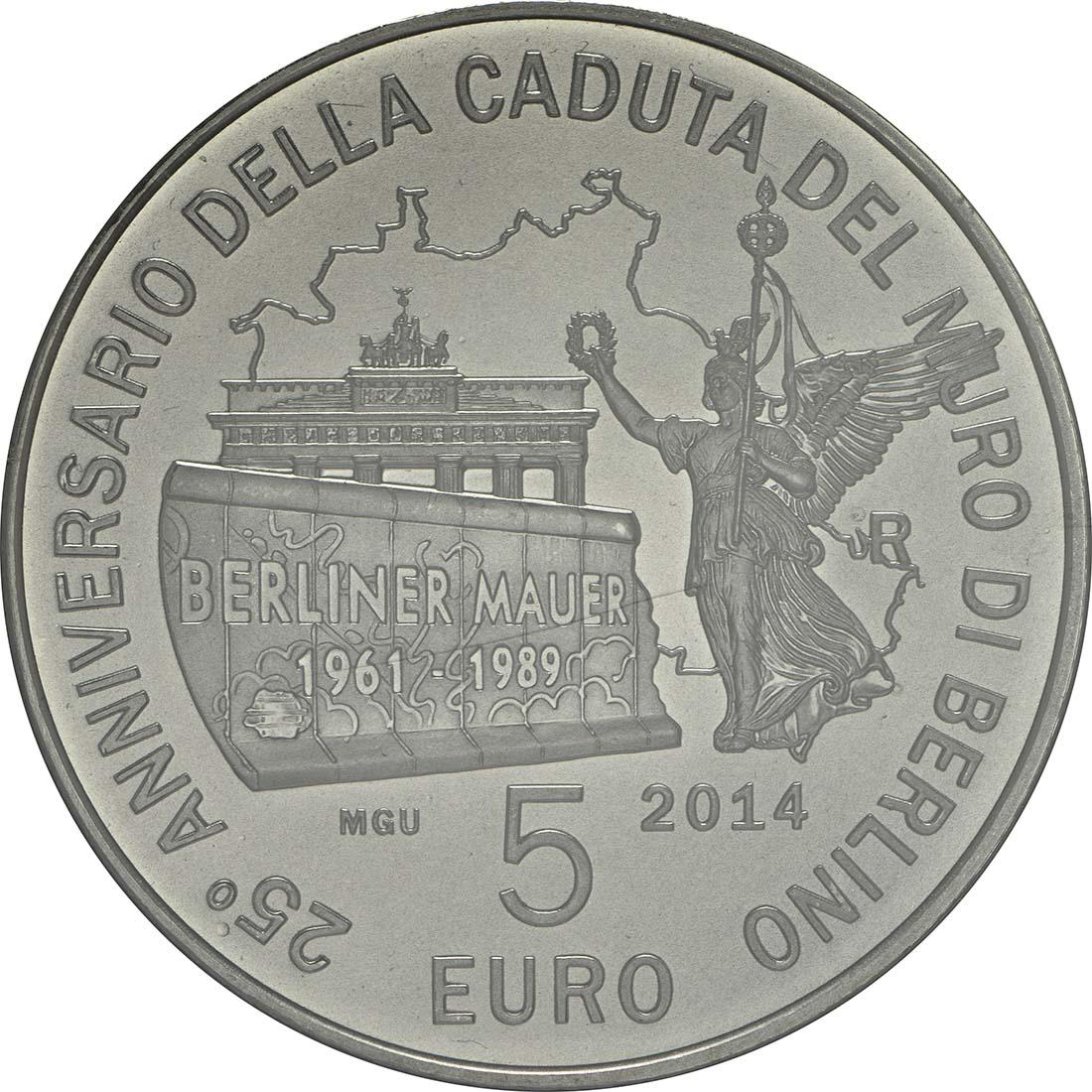 Vorderseite:San Marino : 5 Euro 25. Jahre Fall der Berliner Mauer  2014 Stgl.