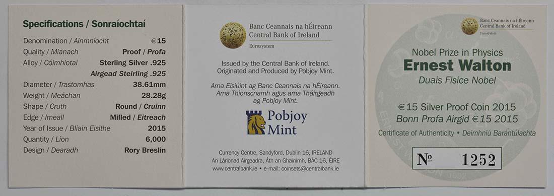 Zertifikat:Irland : 15 Euro Ernest Walton - Physik Nobelpreisträger  2015 PP