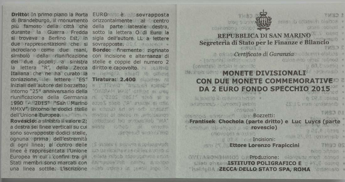 Zertifikat:San Marino : 7,88 Euro KMS San Marino mit beiden 2 Euro Gedenkmünzen - Dante und Wiedervereinigung  2015 PP
