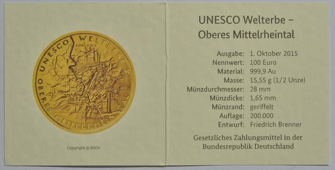Zertifikat :Deutschland : 100 Euro Oberes Mittelrheintal  2015 Stgl.