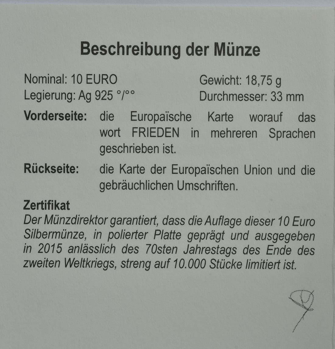 Zertifikat:Belgien : 10 Euro 70 Jahre Frieden in Europa  2015 PP