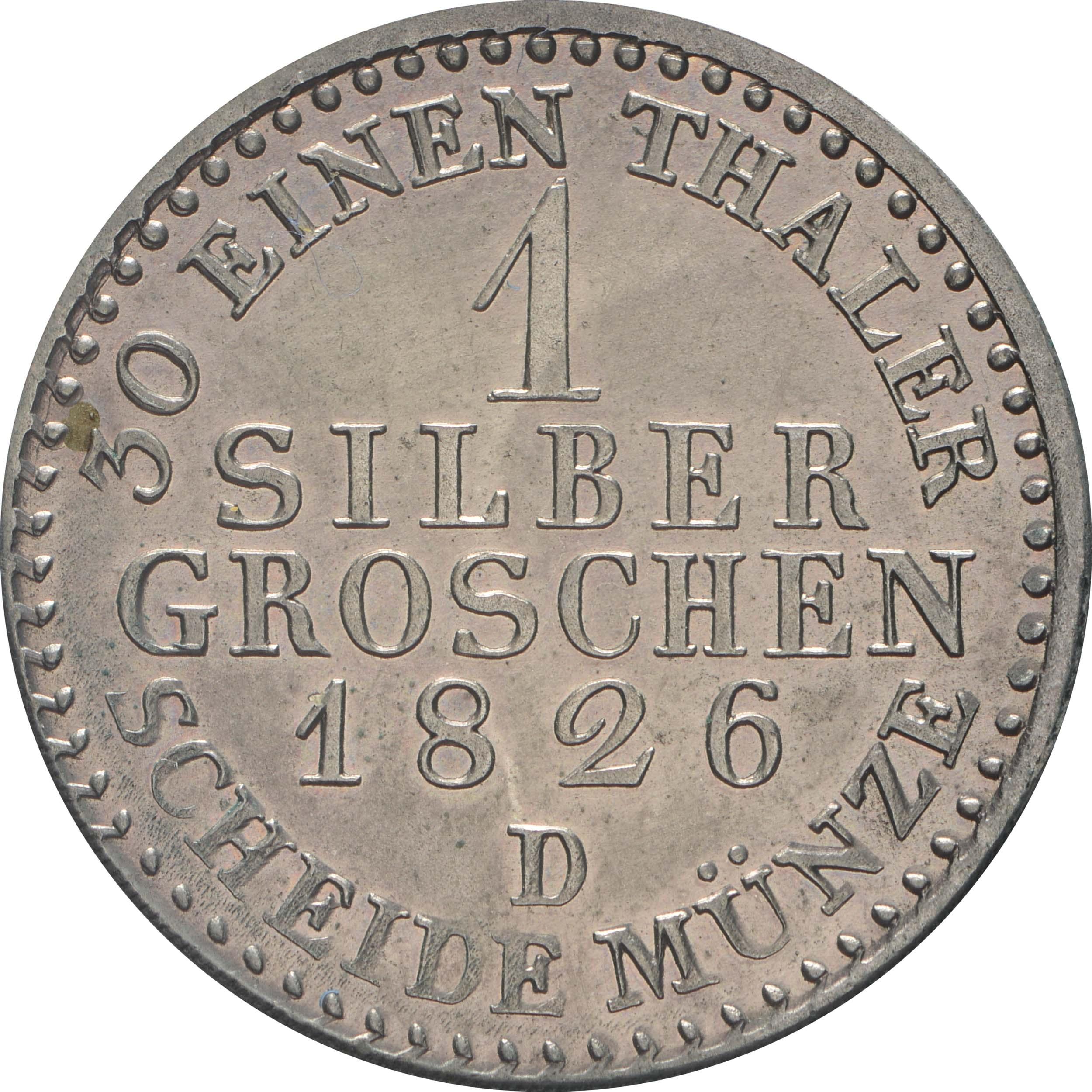 Rückseite:Deutschland : 1 Silbergroschen  Schrtlf. 1826 vz.