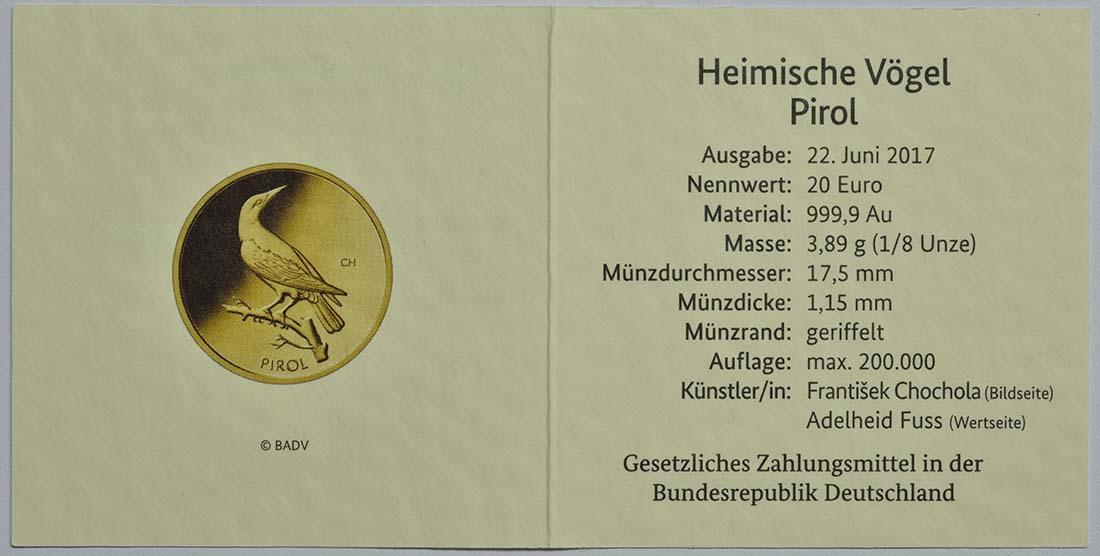 Zertifikat :Deutschland : 20 Euro Pirol  2017 Stgl.