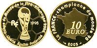 Frankreich : 10 Euro Fu�ball Weltmeister inkl. Zertifikat  2005 PP 10 Euro Fu�ball 2005;10 Euro Frankreich 2005
