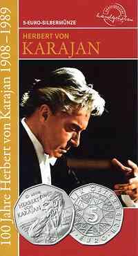Österreich : 5 Euro 100. Geburtstag H. v. Karajan im Originalblister  2008 Stgl.