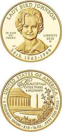 "USA : 10 Dollar Claudia Taylor ""Lady Bird"" Johnson  2015 PP"