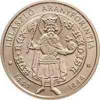 Ungarn : 2000 Forint Goldflorin von Vladislaus I. 2020 Stgl.