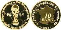 Frankreich : 10 Euro Fußball Weltmeister inkl. Zertifikat  2005 PP 10 Euro Fußball 2005;10 Euro Frankreich 2005