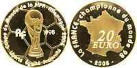 Frankreich : 20 Euro Fußball Weltmeister inkl. Zertifikat  2005 PP