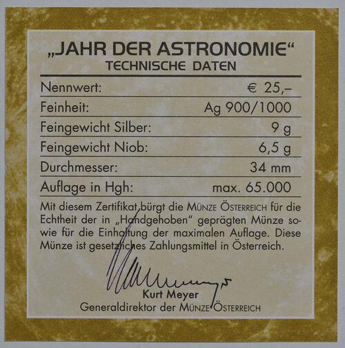 Zertifikat :Österreich : 25 Euro Jahr der Astronomie  2009 Stgl. 25 Euro Niob 2009; 25 Euro Astronomie 2009