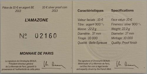 Zertifikat:Frankreich : 10 Euro L'Amazone  2013 PP