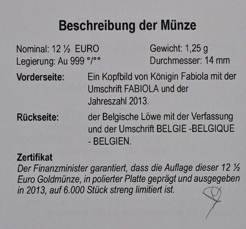 Zertifikat:Belgien : 12,5 Euro Königin Fabiola  2013 PP